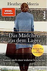 Das Mädchen aus dem Lager – Der lange Weg der Cecilia Klein: Roman nach einer wahren Geschichte (German Edition) Format Kindle