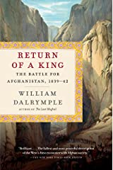 Return of a King: The Battle for Afghanistan, 1839-42 (English Edition) Format Kindle