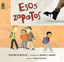 Esos zapatos (Spanish Edition)