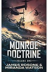 Monroe Doctrine: Volume I Kindle Edition