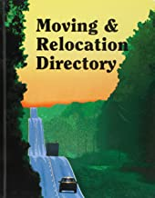 Moving and Relocation Directory 9th Ed.