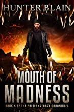 Mouth of Madness: Preternatural Chronicles Book 4 (The Preternatural Chronicles)