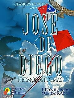 José de Diego: Hermosos Poemas (Clásicos de Puerto Rico nº 9) (Spanish Edition)