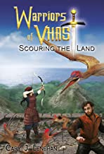 Scouring the Land (Warriors of Vhast Book 4)