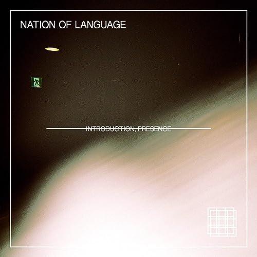 Introduction, Presence by Nation of Language on Amazon Music - Amazon.com