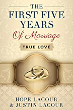 The First Five Years Of Marriage: True Love