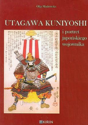 Utagawa Kuniyoshi i portret japonskiego wojownika