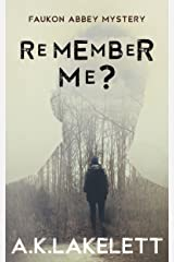 Remember Me? (Faukon Abbey Mysteries Book 1) Kindle Edition