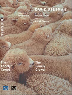 The Lonely Crowd: A Study of the Changing American Character (Yale Nota Bene) (English Edition)