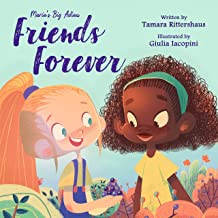 Marie's Big Adieu: Friends Forever: A story about friendship and acceptance