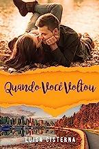 Quando Você Voltou: Coleção Brasileiras no Canadá (Portuguese Edition)