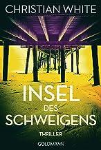 Insel des Schweigens: Thriller (German Edition)