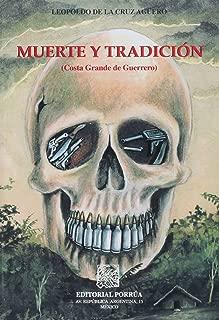MUERTE Y TRADICION (COSTA GRANDE DE GUERRERO)