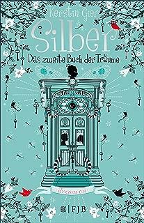 Silber - Das zweite Buch der Träume: Roman (Silber-Trilogie 2) (German Edition)