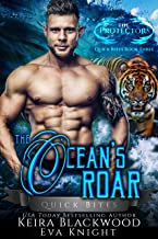 The Ocean's Roar: A Tiger Shifter and Mermaid Romance (The Protectors Quick Bites Book 3)