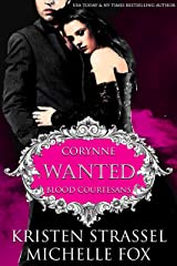 Wanted (Blood Courtesans Book 2) Kindle Edition