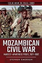Mozambican Civil War: Marxist–Apartheid Proxy, 1977–1992 (Cold War 1945–1991)