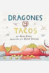 Dragones y tacos (Spanish Edition) Kindle Edition