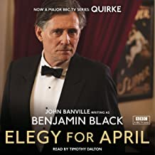 Elegy for April: Quirke, Book 3
