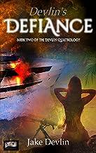 Devlin's Defiance: Book Two of the Devlin Quatrology