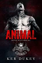 Animal (Royal Bastards MC)