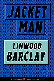 Jacket Man (A Mulholland / Strand Magazine Short)