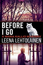 Before I Go (Maria Kallio Book 7)