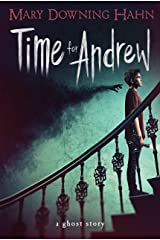 Time for Andrew: A Ghost Story Kindle Edition
