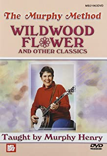Wildwood Flower and Other Banjo Classics