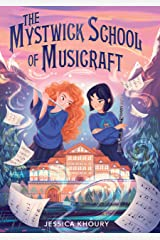 The Mystwick School of Musicraft Kindle Edition