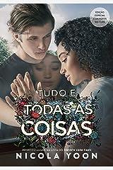 Tudo e todas as coisas (Portuguese Edition) Kindle Edition