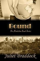 BOUND (The Manhattan Bound Series Book 4) Kindle Edition