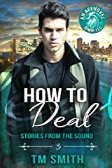 How to Deal (Stories from the Sound Book 3) Kindle Edition