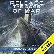 Release the Dogs of War: The Kurtherian Gambit, Book 10