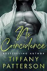 No Coincidence Kindle Edition
