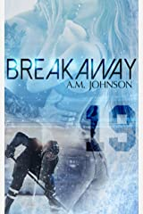 Breakaway: A Sweet Second Chance Sports Romance (The Rule Book Collection) Kindle Edition