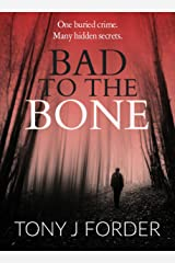 Bad to the Bone (DI Bliss Book 1) Kindle Edition