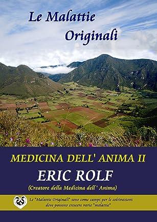 Le Malattie Originali: Medicina dell Anima II
