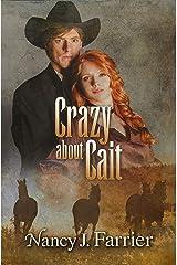 Crazy About Cait Kindle Edition