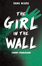 The Girl in the Wall (Dark Reads)