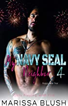 My Navy SEAL Neighbor 4: Happy New Year (Girls Playing with Fire) (English Edition)
