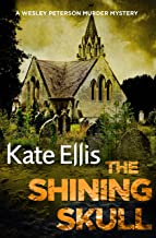 The Shining Skull: Book 11 in the DI Wesley Peterson crime series