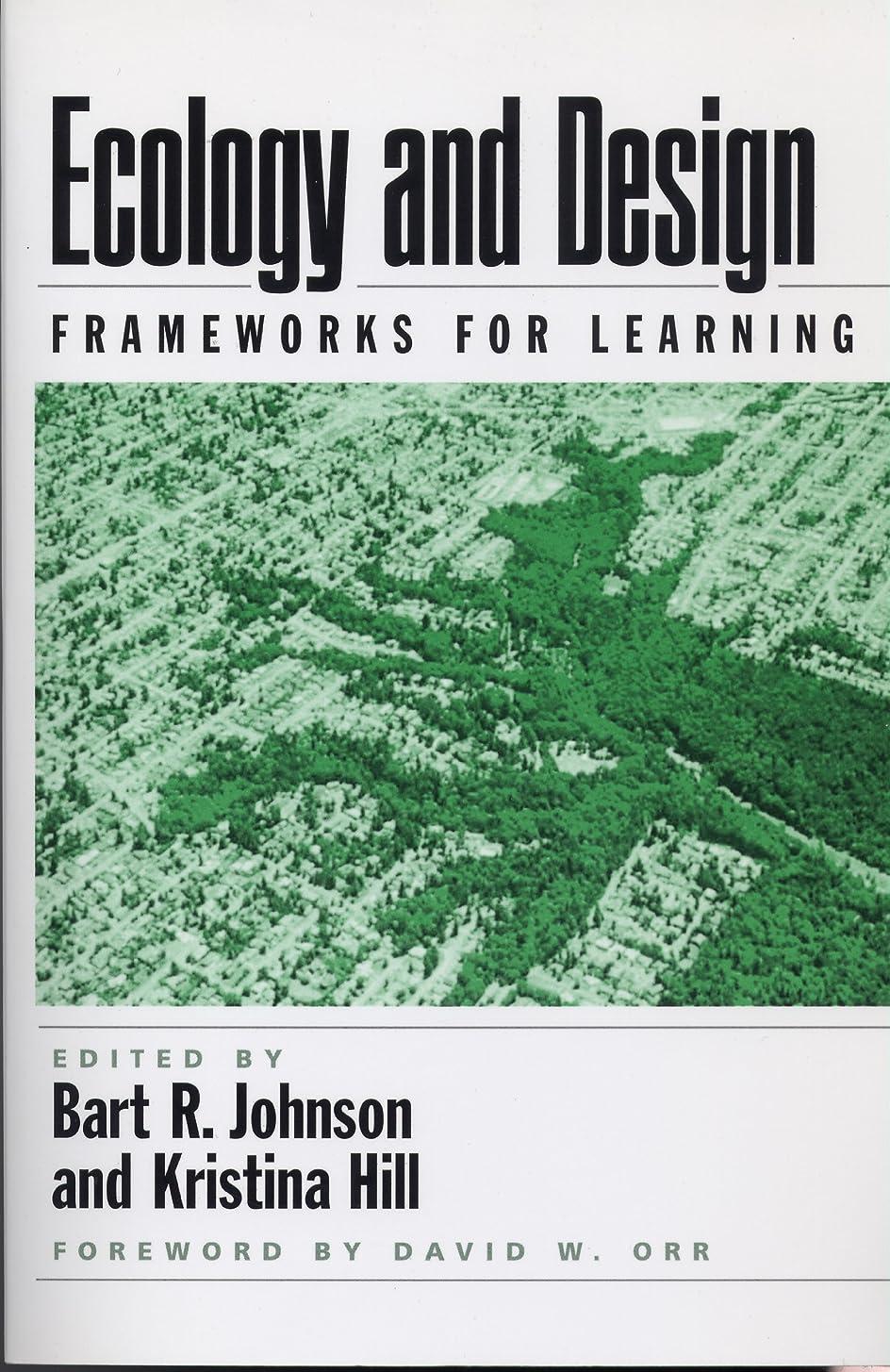 保持する音節蚊Ecology and Design: Frameworks For Learning (English Edition)