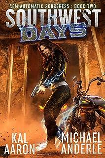 Southwest Days (Semiautomatic Sorceress Book 2)
