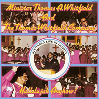 hallelujah anyhow thomas whitfield