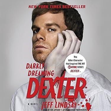 Darkly Dreaming Dexter: Dexter, Book 1