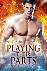 Playing Their Parts: Kindred Tales 31 Kindle Edition