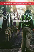 Werewolf Academy Book 1: Strays (English Edition)