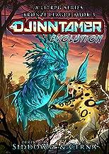 Evolution: A Monster Battling LitRPG (Djinn Tamer - Bronze League Book 3)