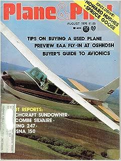 Plane & Pilot Magazine (August 1976) Beechcraft Sundowner 180/1940 Luscombe Silvaire/Howard Hughes Spruce Goose